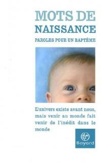 Mots de naissance : Paroles pour un baptême