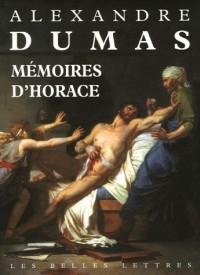 Mémoires d'Horace : Ecrits par lui-même