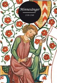 Minnesänger 1310-1340