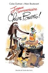 Joyeux Anniversaire Chien Pourri ! [Poche]