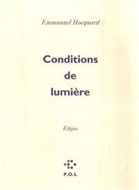 Conditions de lumière