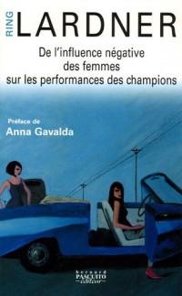 De l'influence négative des femmes sur les performances des champions