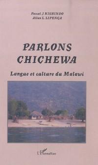 Parlons chichewa : Langue et culture du Malawi