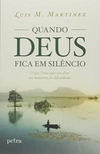 Quando Deus Fica em Silêncio (Em Portuguese do Brasil)