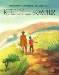 Kuli et le Sorcier