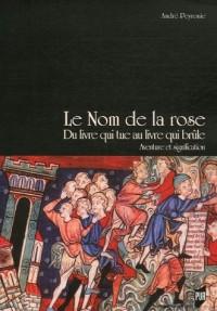 Le Nom de la rose, Du livre qui tue au livre qui brûle : Aventure et signification