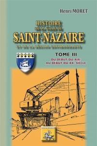 Histoire de la Ville de Saint Nazaire T3