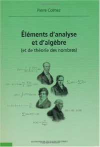 Eléments d'analyse et d'algèbre (et de théorie des nombres)