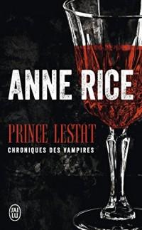 Prince Lestat : Chroniques des vampires