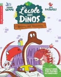 L'école des dinos, Tome 8 : Bronto est nouveau