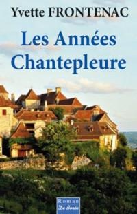 Annees Chantepleure (les)