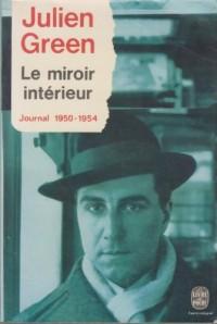 Le miroir intérieur (journal 1950-1954)