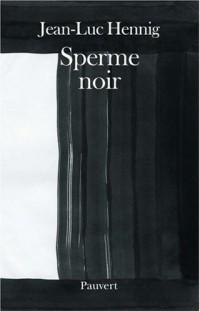 Sperme noir