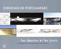 Christian de Portzamparc : Les dessins et les jours - L'architecture commence avec un dessin