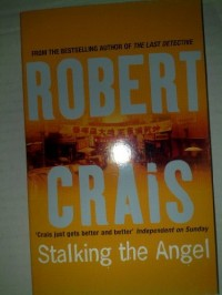 Stalking the Angel. An Elvis Cole Novel: 2