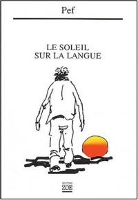 Le soleil sur la langue