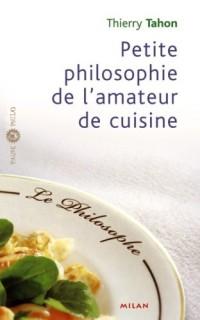 Petite philosophie de l'amateur de cuisine