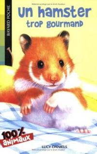 Un hamster trop gourmand