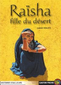 Raïsha fille du désert