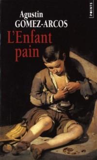Enfant Pain (Ne) (l')