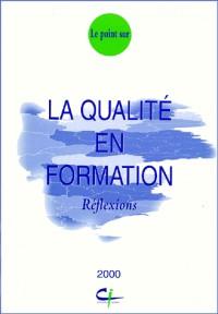 La qualite en formation - reflexions