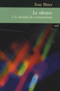 Le silence : Un chemin de communion