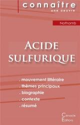 Fiche de lecture Acide sulfurique de Nothomb (Analyse littéraire de référence et résumé complet)