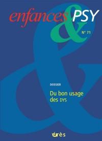 Enfances & Psy 071 - du Bon Usage des Dys