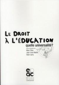 Le Droit a l'éducation Quelle Universalité?