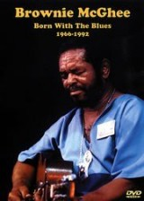 Brownie McGhee: Born With The Blues 1966-1992. Pour Guitare