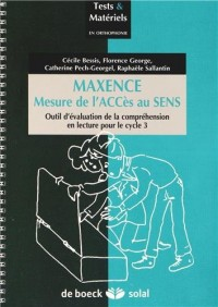 Maxence - Mesure de l'Acces au Sens -Test de la Comprehension de Textes 1 Manuel + 10 Cahiers Enfan