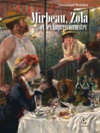 Mirbeau, Zola et les impressionnistes