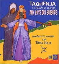 Taghenja la fiancée de la pluie aux pays des berbères