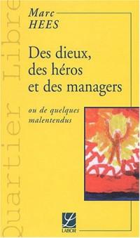 Des dieux, des heros et des managers