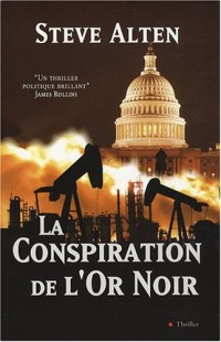 La Conspiration de l'Or Noir