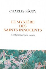 Mystère des Saints Innocents. INTRODUCTION DE CLAIRE DAUDIN