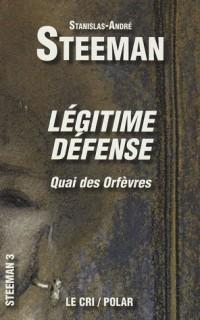 Légitime Défense : (Quai des Orfèvres)