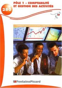 Pole 1 Comptabilite Gestion des Activités Terminale BAC professionnel comptabilité