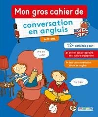 Mon gros cahier de conversation en anglais