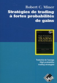 Strategies de Trading a Fortes Probabilites de Gains