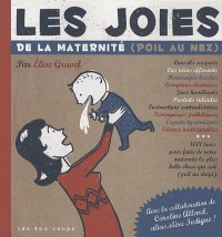 Joies de la maternite (les)