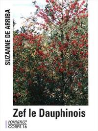 Zef le Dauphinois