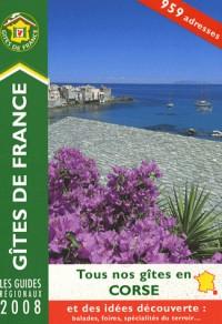 Tous nos gîtes en Corse : Et idées de découverte : balades, foires, spécialités du terroir