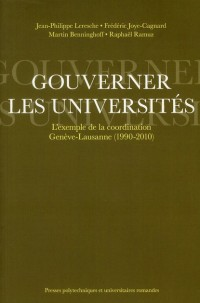 Gouverner les Universites. l'Exemple de la Coordination Gen Eve-Lausanne (1990-2010)