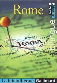 La Bibliothèque Gallimard : Rome (bilingue)