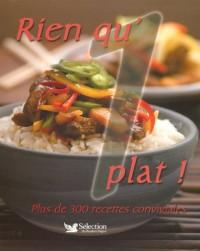 Rien qu'1 plat ! : Plus de 300 recettes conviviales