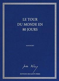 Le tour du monde en 80 jours, le manuscrit (Relié)