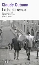 La loi du retour: La maison vide - L'hôtel du retour - Rue de Paris [Poche]