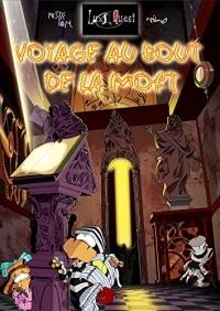 Voyage au bout de la Mort: Lux Quest tome 2