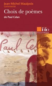 Choix de poèmes de Paul Celan (Essai et dossier)